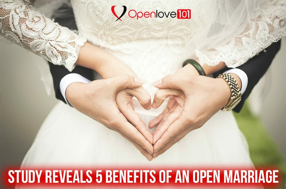 benefits of open marriage