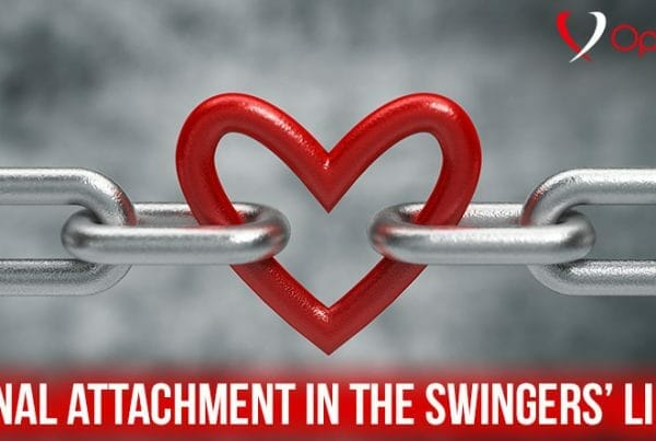 Emotional Attachment in the Swingers' Lifestyle